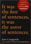 It Was the Best of Sentences, It Was the Worst of Sentences June Casagrande